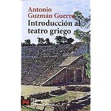 Introducción al teatro griego (El Libro De Bolsillo - Humanidades)