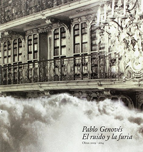 Portada del libro Pablo Genovés. El ruido y la furia (Catálogo-Exposiciones)