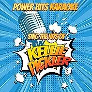 Sing The Hits Of Kellie Pickler