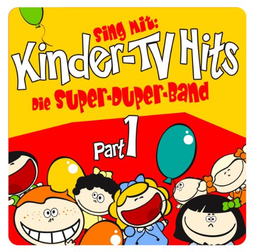 Sing Mit: Kinder TV Hits - Part I