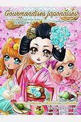 Gourmandises japonaises: Sweet Japanese sweets Format Kindle