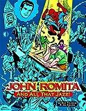 John Romita, And All That Jazz