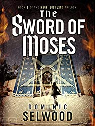 The Sword of Moses (An Ava Curzon Thriller)