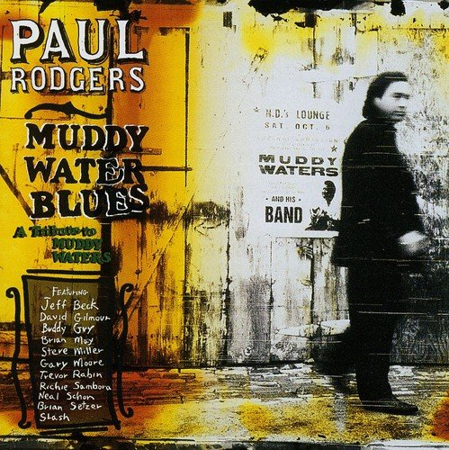 Paul Rodgers: Muddy Water Blues (Audio CD)