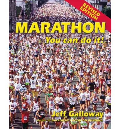 [(Marathon: You Can Do It!)] [ By (author) Jeff Galloway ] [May, 2010]