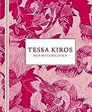 Tessa Kiros: Haar beste recepten uit alle windstreken: mijn beste recepten