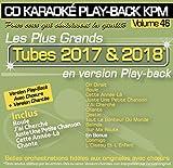 CD Karaoké Play-Back KPM Vol.46 ''Tubes 2017 & 2018''
