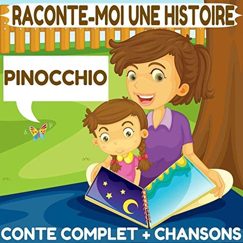 Raconte-moi Une Histoire : Pinocchio (Conte Complet