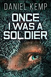 Once I Was A Soldier (Lies And Consequences Book 2)