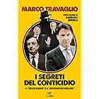 I segreti del Conticidio: Il «golpe buono» e il «governo dei migliori» (Italian Edition)