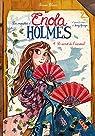 Les enquêtes d'Enola Holmes, tome 4 : Le secret de l'éventail par Blasco