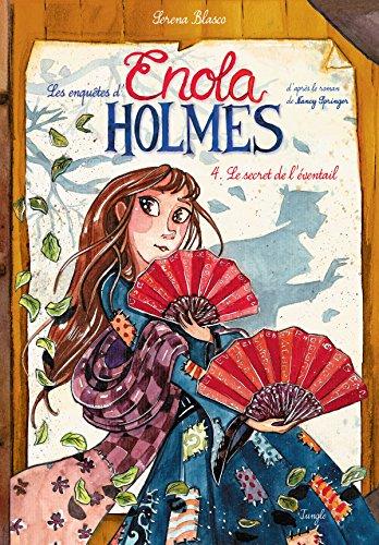 Les enquêtes d'Enola Holmes (4) : Le secret de l'éventail