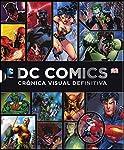 DC Comics, Crónica Visual Defi...