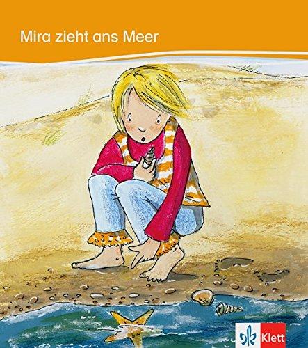 Mira zieht ans meer, libro por Heike Baake