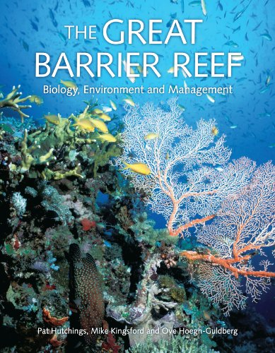The Great Barrier Reef - Biology, Environment and Management