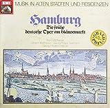 Hamburg - Die frühe Deutsche Oper am Gänsemarkt mit Werken von Keiser, Mattheson,Telemann und Händel Vinyl LP EMI - Electrola 1962