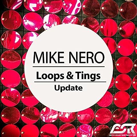 Loops & Tings (Update Mix)