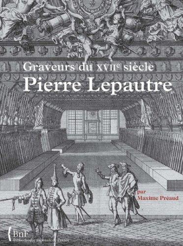 Pierre Lepautre : Graveurs du XVIIe siè...