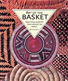 Art of the Basket: Traditional Basketry from Around the World by Bryan Sentance (2001-09-01)