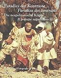 Paradies der Kontraste / Paradiso dei contrasti: Die neapolitanische Krippe / Il presepe napoletano (Schriftenreihe Museum Europäischer Kulturen)