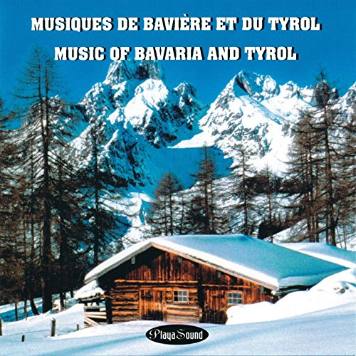 musiques-de-baviere-et-du-tyrol-music-of-bavaria-and-tyrol