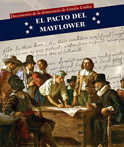 El pacto del Mayflower/ Mayflower Compact (Documentos de la democracia de estados unidos / Documents of American Democracy) por Christine Honders