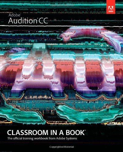 Adobe Audition CC Classroom in a Book