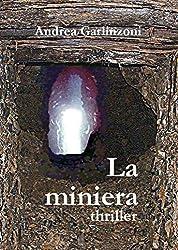 La miniera (Italian Edition)