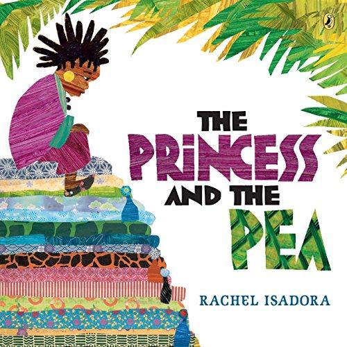 The Princess And The Pea por Rachel Isadora