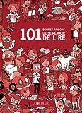 101 bonnes raisons de se réjouir de lire