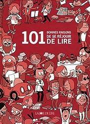 101 bonnes raisons d'aimer lire