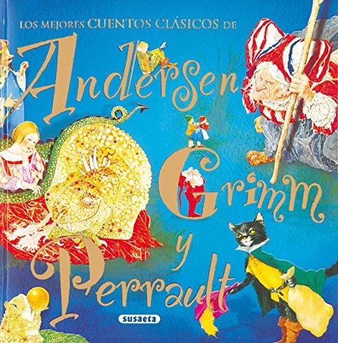 Mejores Cuentos (C. Andersen) (Los Mejores Cuentos Andersen Grimm) por Hans Christian Andersen