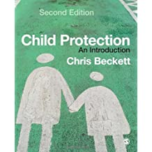 Child Protection: An Introduction by Beckett, Chris (April 18, 2007) Paperback