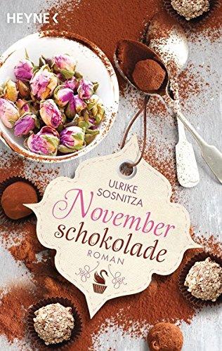Buchseite und Rezensionen zu 'Novemberschokolade: Roman' von Ulrike Sosnitza