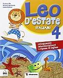 Leo d'estate. Italiano, matematica. Per la Scuola elementare: 4