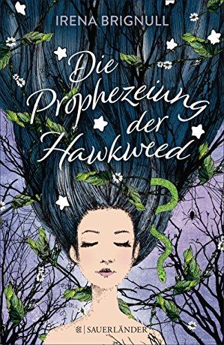 Die Prophezeiung der Hawkweed (German Edition)