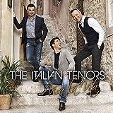 Viva la Vita - the Italian Tenors