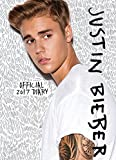 Justin Bieber A6 Official 2017 Diary by Danilo (2016-09-01)