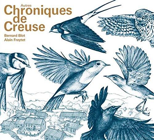 Autres Chroniques de Creuse par Bernard Blot