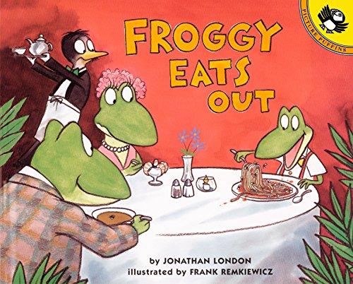 Froggy Eats Out por Jonathan London