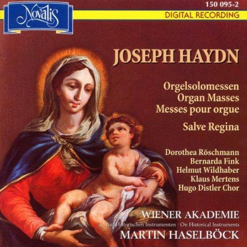 Joseph Haydn: Orgelsolomessen (Große Orgelsolomesse / Salve Regina / Kleine Orgelsolomesse)