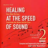 Vol. 2-Healing At The Speed Of S