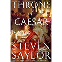 The Throne of Caesar: A Novel of Ancient Rome (Roma Sub Rosa)