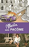 Telecharger Livres Maria sans Pacome (PDF,EPUB,MOBI) gratuits en Francaise