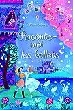 Raconte-moi les ballets