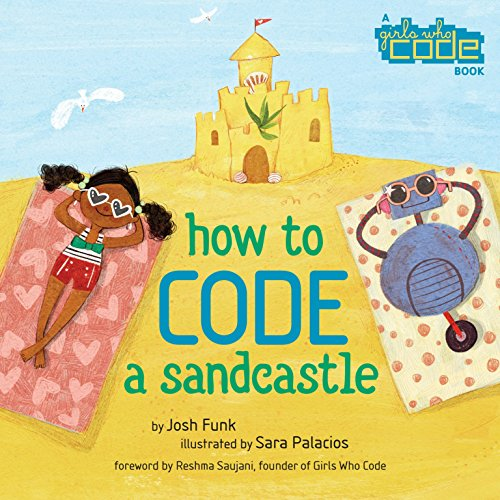 Pdf read how to code a sandcastle girls who code josh funk full supports all version of your device includes pdf epub and kindle version all books format are mobile friendly fandeluxe Gallery
