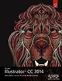 Illustrator CC 2014 (Diseño Y Creatividad)