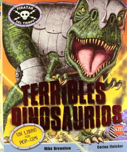 Terribles dinosaurios (Piratas del tiempo) por Mike Brownlow