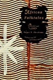 African Folk Tales (Pantheon Fairy Tale & Folklore Library)