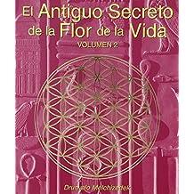 El antiguo secreto de la flor de la vida / The Ancient Secret of the Flower of Life: 2